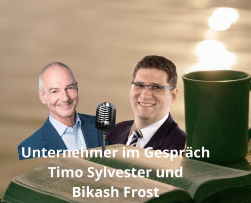 Unternehmer im Gespräch Timo Sylvester und Bikash Frost